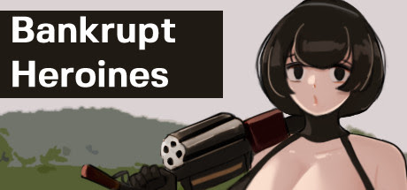 [H-GAME] Bankrupt Heroines English Uncensored