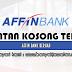 Jawatan Kosong di Affin Bank Berhad - 11 Ogos 2020