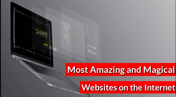 Top 5 Most Amazing and Magical Websites on the internet!
