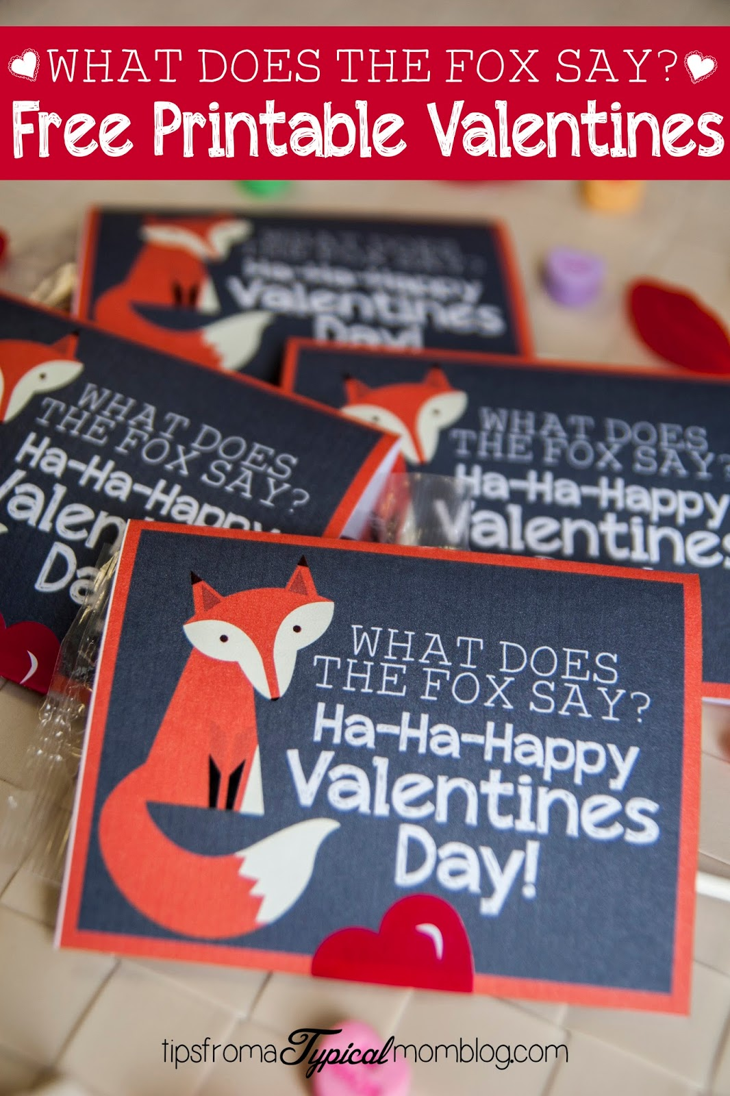 """""""What Does The Fox Say?"""" Free Valentines Printable from Tips From a Typical Mom"""