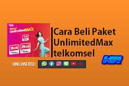 Cara membeli Paket Internet UnlimitedMax telkomsel