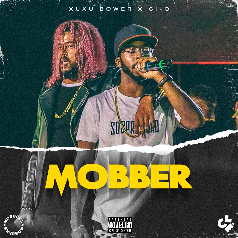 """MOBBER"" de Xuxu Bower e GI-O - Download"