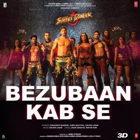 Bezubaan Kab se Dance Song Lyrics, Sung By Jubin Nautiyal, Siddharth Basrur, Sachin-Jigar