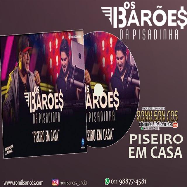 CD OS BARÕES DA PISADINHA PISEIRO EM CASA 2020