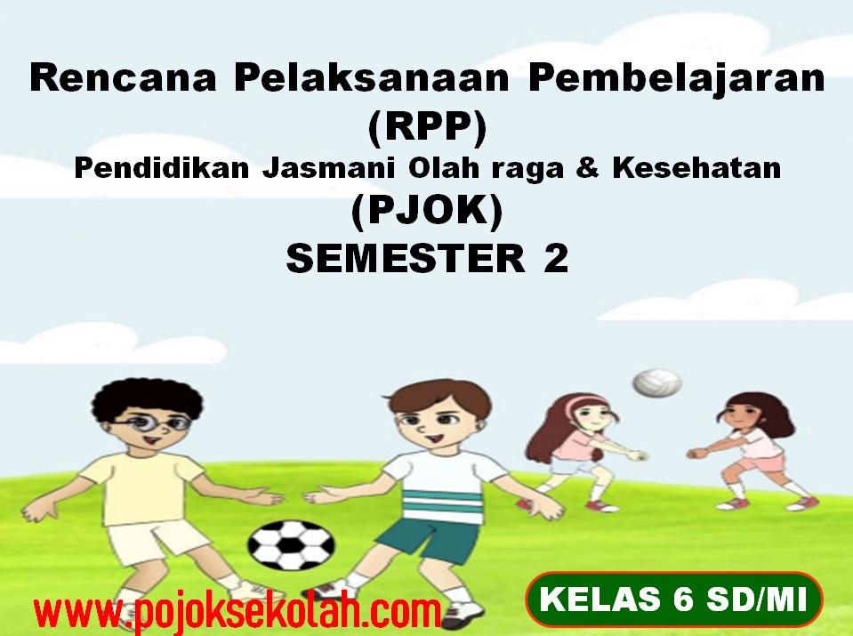 RPP 1 lembar PJOK Semester 2 Kelas 6 SD/MI