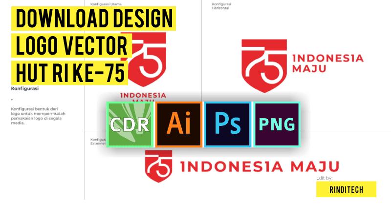 Font Dan Desain Logo Vector Hut Ri Ke 75 Tahun 2020 Cdr Eps Ai Psd Jpg Png Rindi Tech
