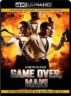 Game Over, Man! (2018) 4K 2160p UHD HDR Latino [GoogleDrive]