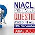 Questions Asked NIACL AO Prelims Exam 17 December  2016  - All Slots