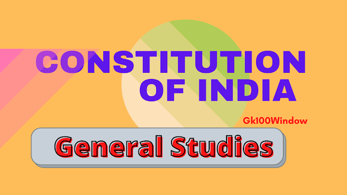 Constitution of India: General Studies on Constitution of India for SSC Exams