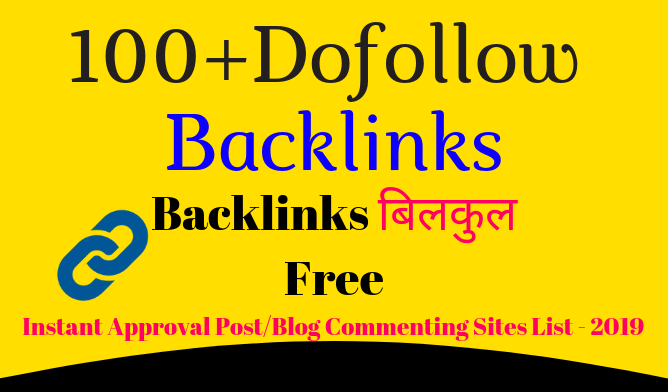 Dofollow-Dofollow Backlinks Instant Approval Post/Blog Commenting