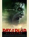 Day Of The Dead Bloodline (2017)