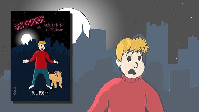 Un juego terrorífico | Sam Robinson y la Noche de terror en Hellstown (D. D. Puche)