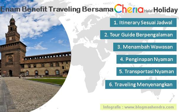 Enam Benefit Traveling Bersama Cheria Halal Holiday - Blog Mas Hendra