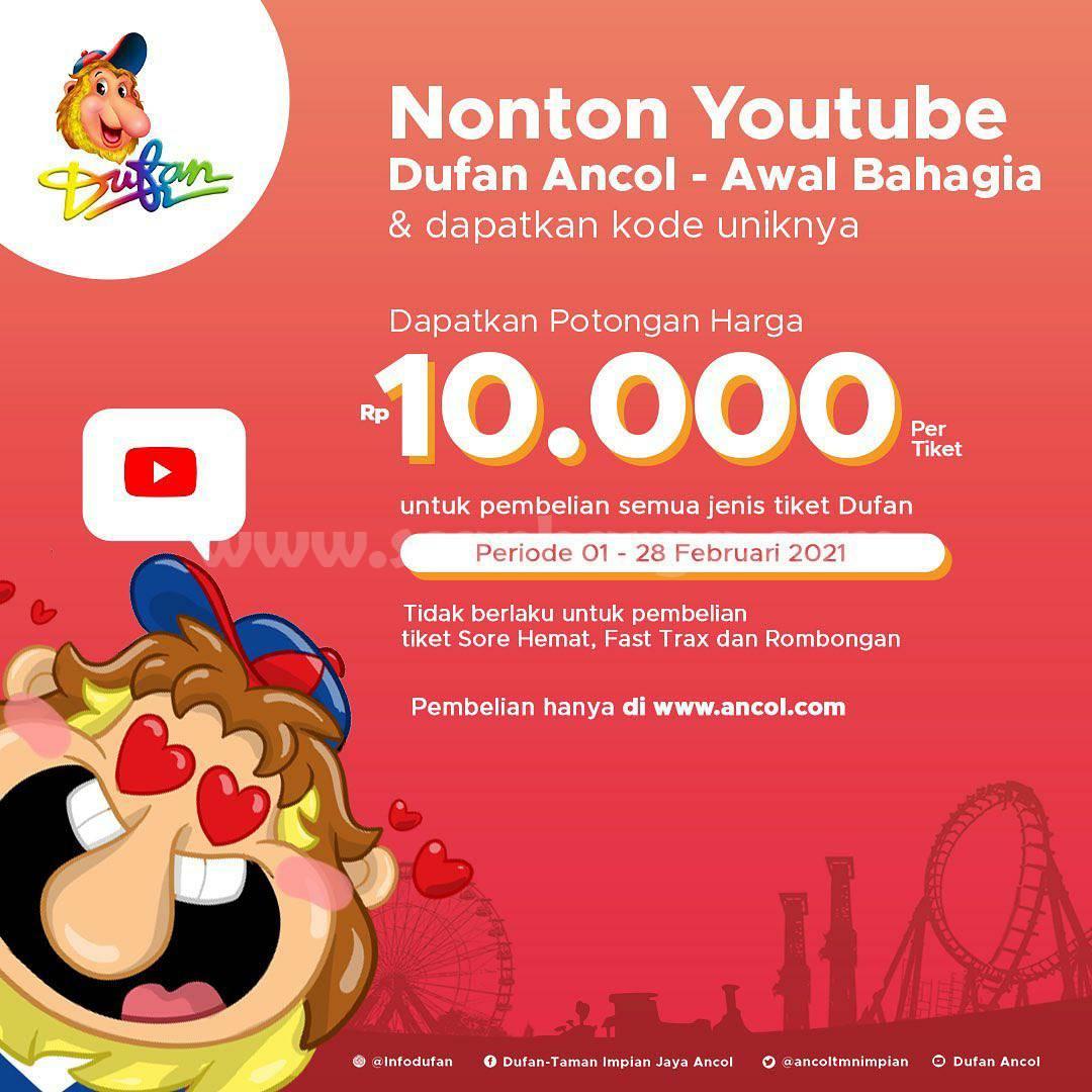 Nonton Youtube DUFAN ANCOL! Dapatkan potongan Harga Rp 10.000 per Tiket