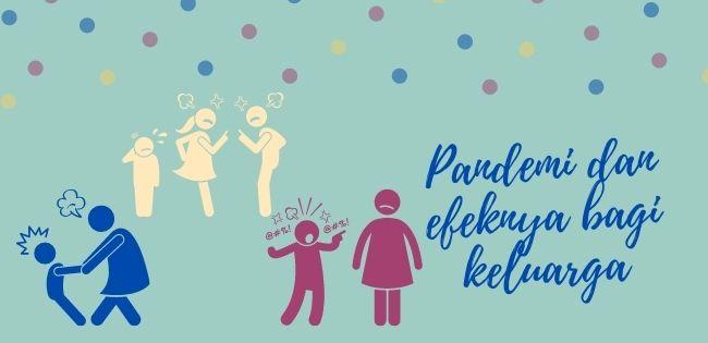 dampak pandemi covid 19 bagi keluarga