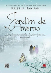 RESENHA: Jardim de Inverno - Kristin Hannah
