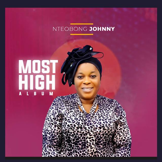 Nteobong Johnny – Most High