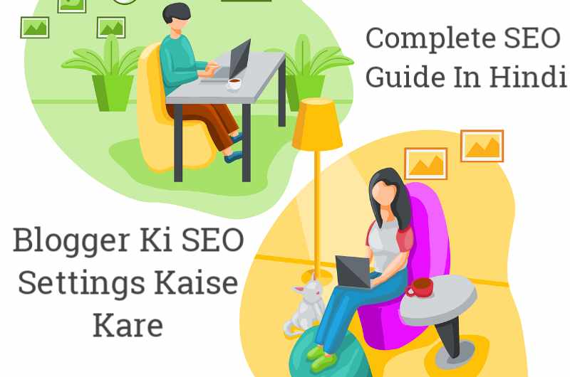 Blogger Ki SEO Settings Kaise Kare