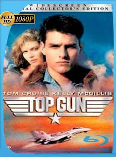 Top Gun 1986 HD [1080p] Latino [Mega] dizonHD