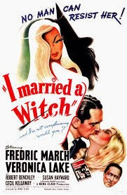 I Married a Witch, Frederic March, Veronica Lake