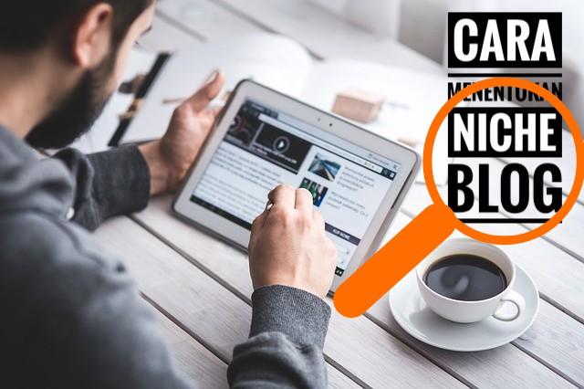 Niche blog ramai pengunjung, cara menentukan niche blog, niche blog