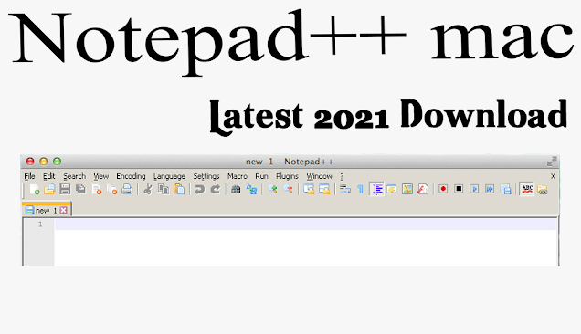 Notepad++-mac-download-Latest-2021