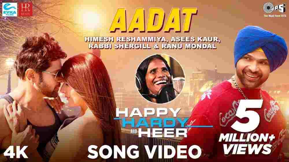 Aadat Lyrics - Happy Hardy And Heer