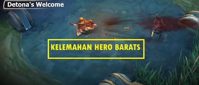 Kelemahan Hero Barats