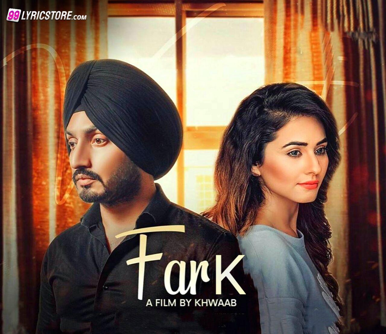 Fark Punjabi Song Lyrics Sung by Virasat Sandhu