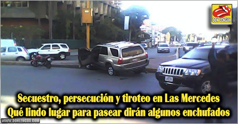 Secuestro, persecución y tiroteo en Las Mercedes - Qué lindo lugar para pasear dirán algunos