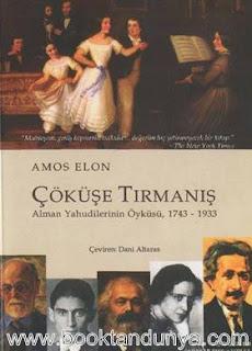 Amos Elon - Çöküşe Tırmanış - Alman Yahudilerinin Öyküsü 1743 - 1933