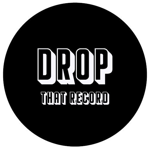 Drop That Record (Artist Development)