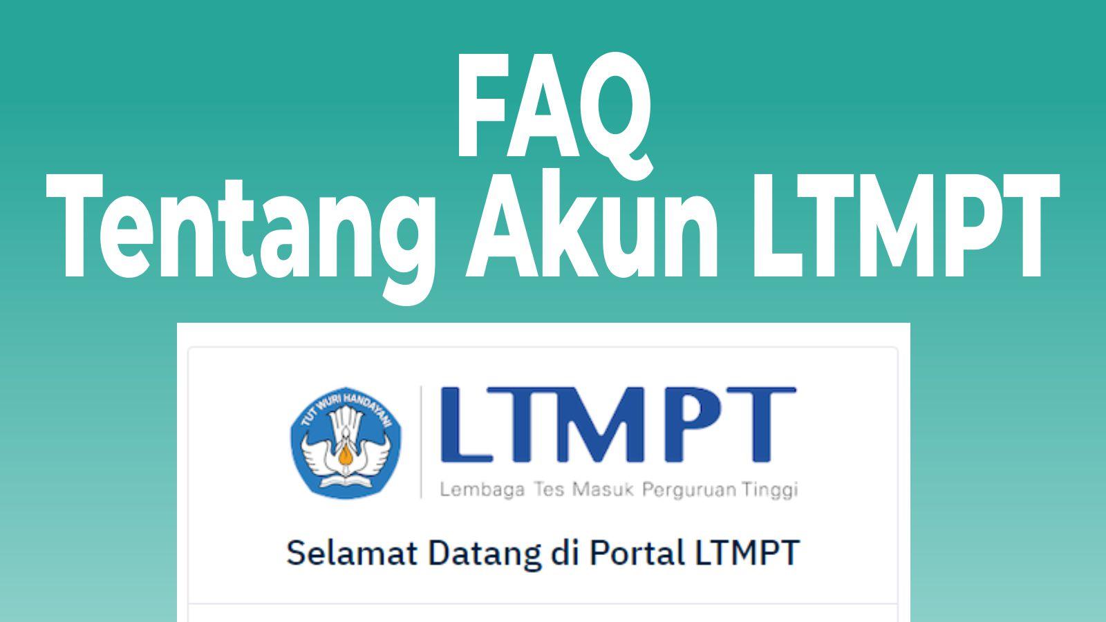 Faq Tentang Registrasi Akun Ltmpt Bk Sman 3 Jember