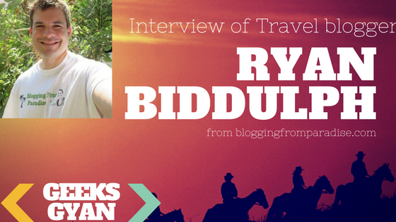Interview with Travel Blogger Ryan Biddulph of bloggingfromparadise