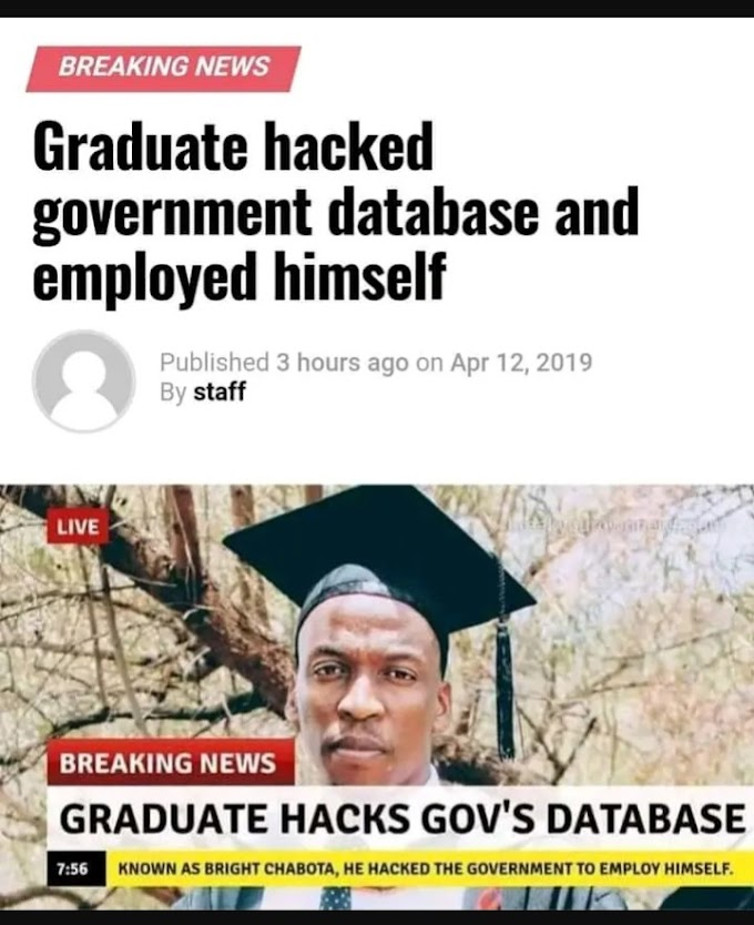 GIST : Meet Bright Chatbot a Graduate Who Hack Government Database and Employed Himself 🤣🤣🤣