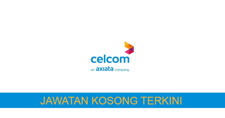 Kekosongan terkini di Celcom Axiata Berhad