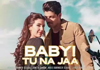 Baby Tu Na Jaa Lyrics - Time To Dance | Jonita Gandhi