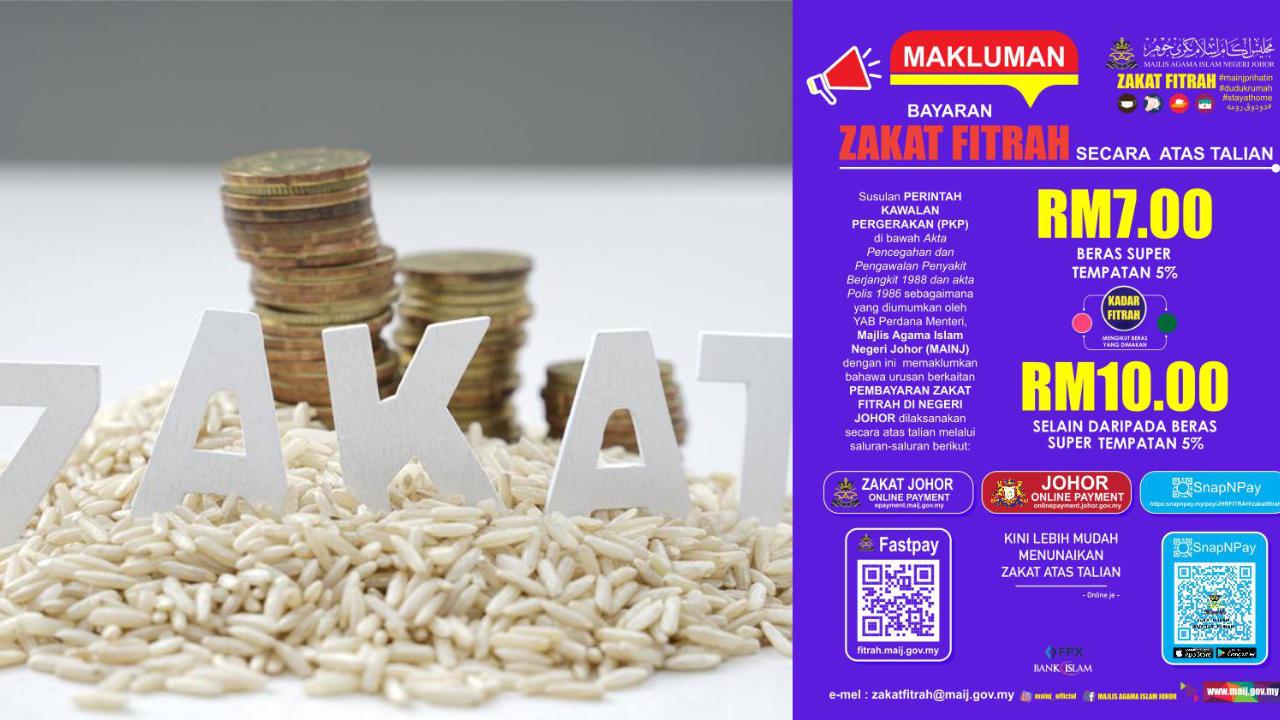 2 Kadar Zakat Fitrah Bagi Johor Tahun 2021 Iaitu RM7 Dan RM10. Ini 5 Keadah Bayaran