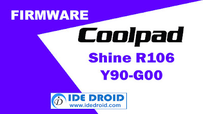 Firmware Coolpad Shine R106  Y90-G00 Tested Free Download