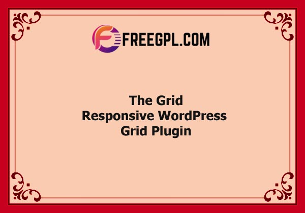 The Grid – Responsive WordPress Grid Plugin Nulled Download Free