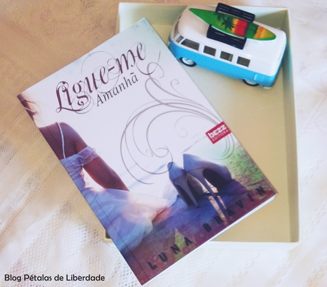"""Resenha: livro """"Ligue-me amanhã"""", Luna Bravin"""