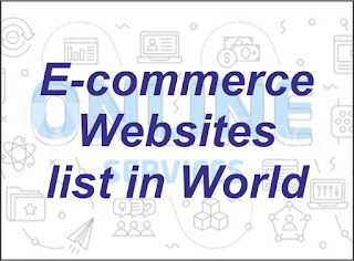 """E-commerce websites list in World"""