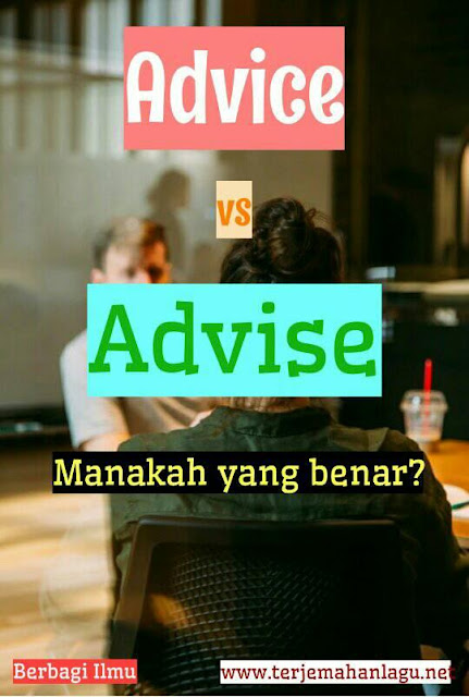 Beda Advice dan Advise
