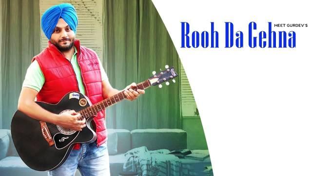 Rooh Da Gehna Lyrics - Meet Gurdev