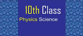 10th Class Physics pairing scheme 2021