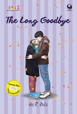 The Long Goodbye by Ida R. Yulia Pdf