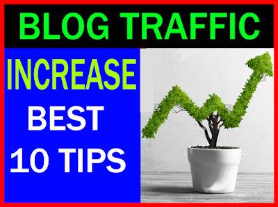 Blog Ki Traffic Kaise Badhaye - Best 10 Tips