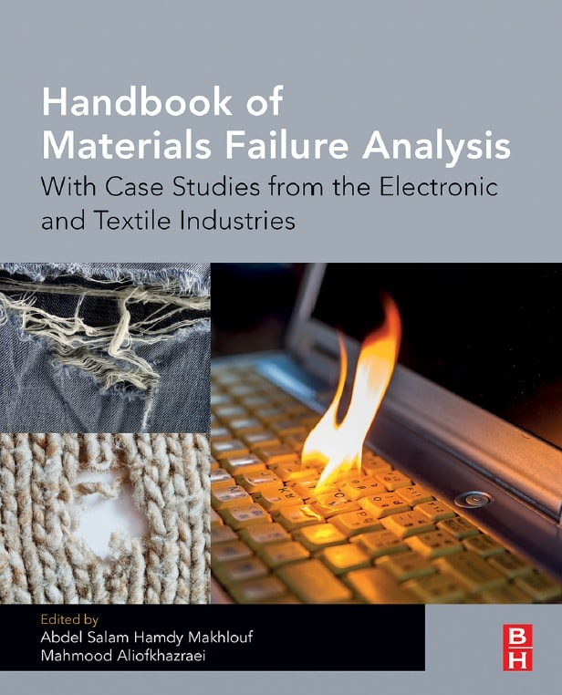 Handbook of Materials Failure Analysis: With Case Studies from the Electronic and Textile Industries