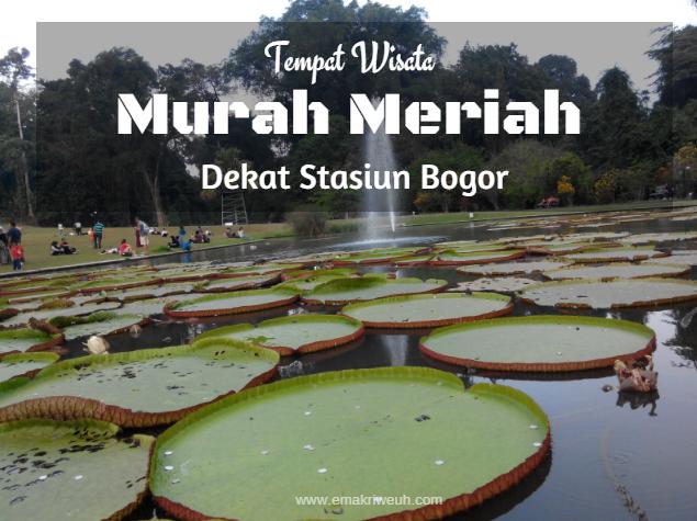 Inna Riana Tempat Wisata Murah Meriah Dekat Stasiun Bogor