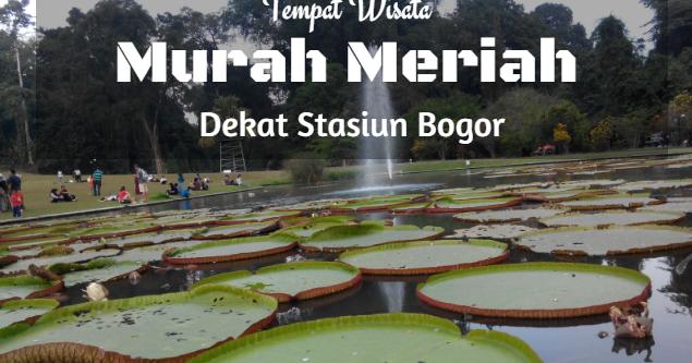 Tempat Wisata Alam Di Bogor Murah Tempat Wisata Indonesia